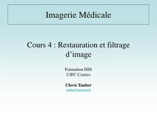 Cours 4 : Restauration et filtrage d'image