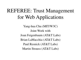 REFEREE: Trust Management for Web Applications
