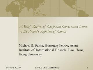 A Brief Review of Corporate Governance Issues in the Peoples Republic of China