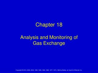 Chapter 18 Analysis and Monitoring of  Gas Exchange