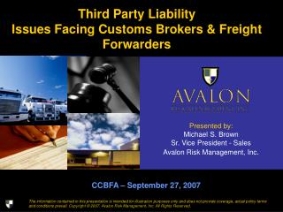 Third Party Liability Issues Facing Customs Brokers & Freight Forwarders
