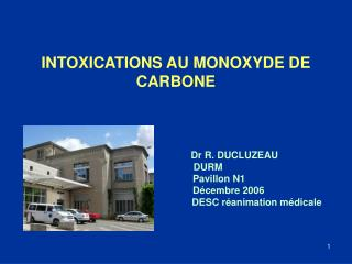 INTOXICATIONS AU MONOXYDE DE CARBONE