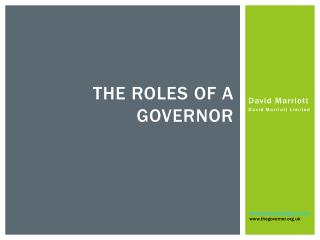 The roles  of a governor