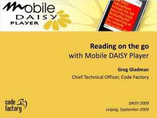 Reading on the go  with Mobile DAISY Player