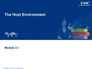 The Host Environment