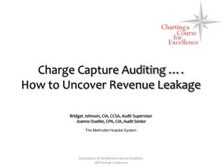 Charge Capture Auditing ….  How to Uncover Revenue Leakage