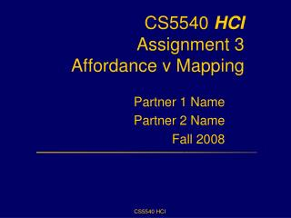 CS5540  HCI Assignment 3  Affordance v Mapping