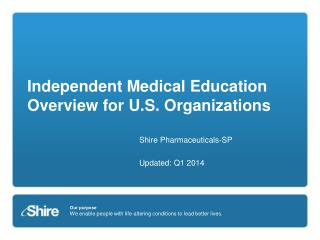 Independent Medical Education Overview for U.S. Organizations