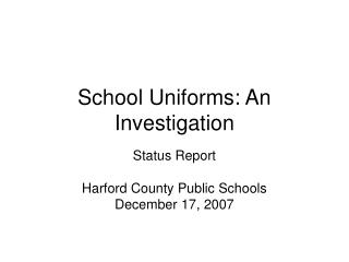 School Uniforms: An Investigation