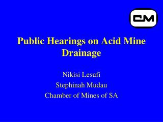 Public Hearings on Acid Mine Drainage