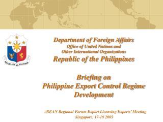 ASEAN Regional Forum Export Licensing Experts' Meeting