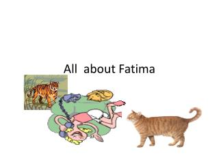 All   about  F atima