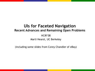 UIs for Faceted Navigation Recent Advances and Remaining Open Problems