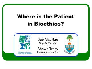 Where is the Patient in Bioethics?