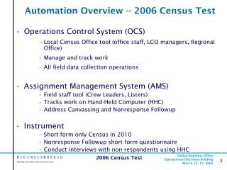 Automation Overview -- 2006 Census Test