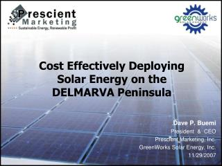 Cost Effectively Deploying Solar Energy on the DELMARVA Peninsula