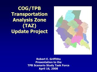 COG/TPB  Transportation Analysis Zone  (TAZ) Update Project