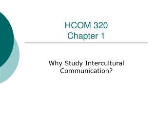 HCOM 320 Chapter 1