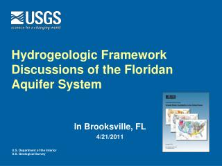 Hydrogeologic Framework Discussions of the Floridan Aquifer System