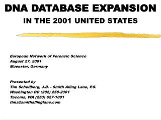 DNA DATABASE EXPANSION  IN THE 2001 UNITED STATES
