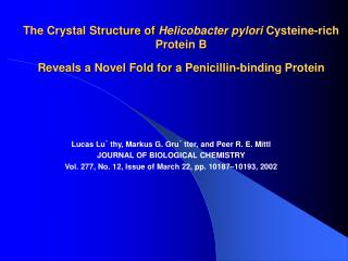 Lucas Lu¨ thy, Markus G. Gru¨ tter, and Peer R. E. Mittl JOURNAL OF BIOLOGICAL CHEMISTRY