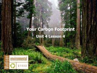 Your Carbon Footprint Unit 4 Lesson 4