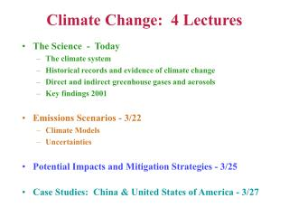 Climate Change:  4 Lectures