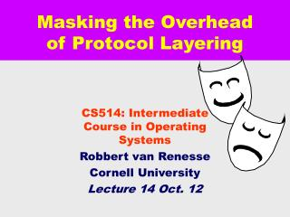 Masking the Overhead of Protocol Layering