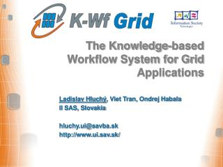 The Knowledge-based Workflow System for Grid Applications