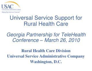 Universal Service Support for  Rural Health Care