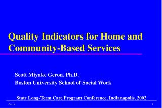 Quality Indicators for Home and Community-Based Services