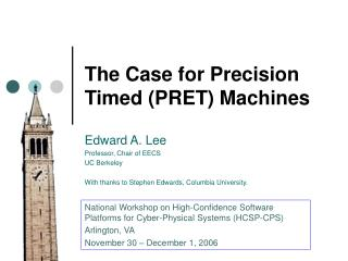 The Case for Precision Timed (PRET) Machines
