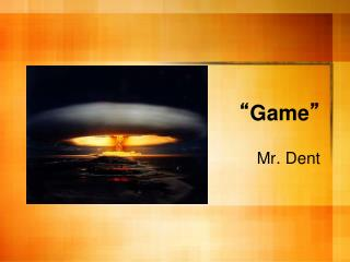 """"""" Game """""""
