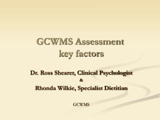 GCWMS Assessment key factors