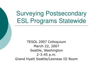 Surveying Postsecondary  ESL Programs Statewide