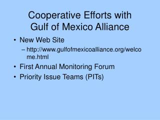 Cooperative Efforts with Gulf of Mexico Alliance