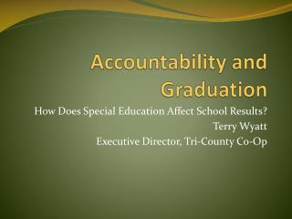 Accountability and Graduation