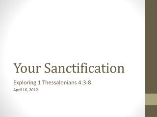 Your Sanctification