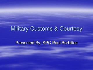 Military Customs & Courtesy