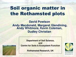 Soil organic matter in the Rothamsted plots
