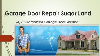 Garage Door Repair Sugar Land