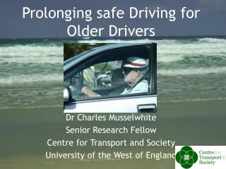 Prolonging safe Driving for Older Drivers