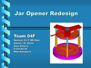 Jar Opener Redesign