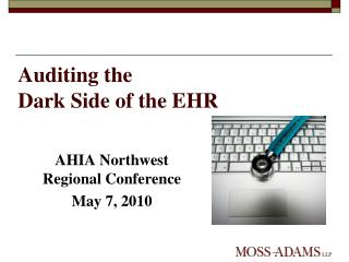 Auditing the  Dark Side of the EHR