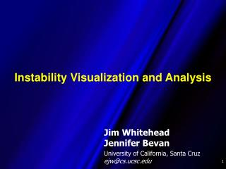 Instability Visualization and Analysis