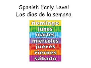 Spanish Early Level