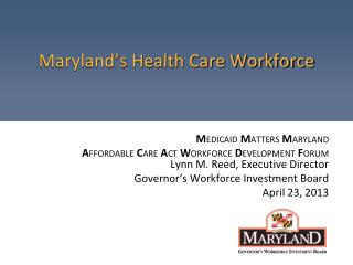 Maryland's Health Care Workforce