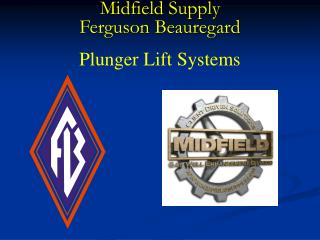 Midfield Supply Ferguson Beauregard