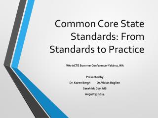 Common Core State Standards: From Standards to Practice