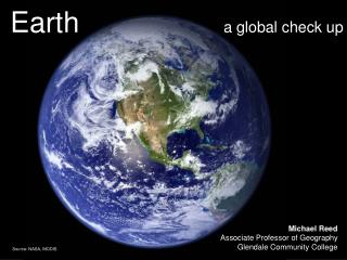 Earth                   a global check up